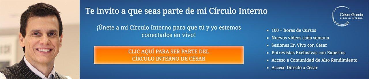Te Invito a Mi Círculo Interno - CesarGamio.com